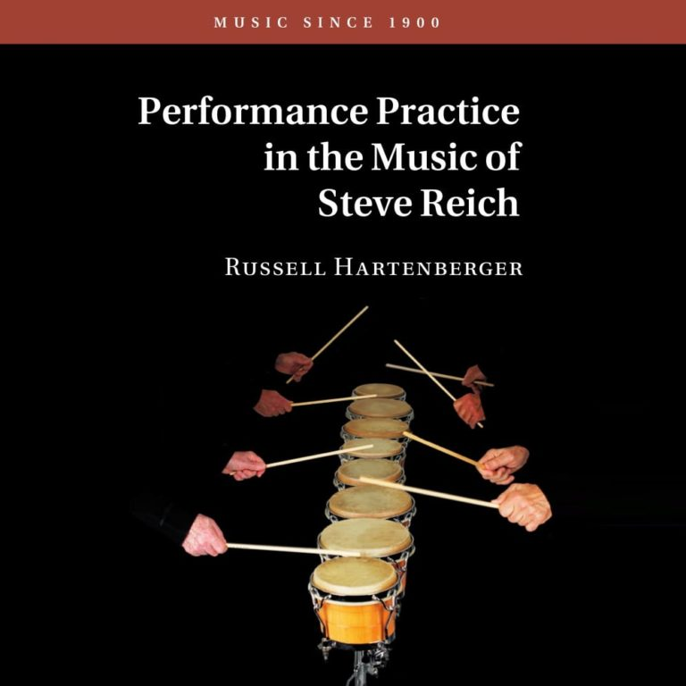 Performance Practice in the Music of Steve Reich Featured